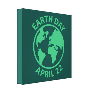 Earth Day, April 22 Stretched Canvas Prints