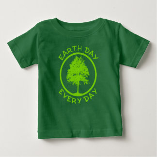 Earth Day Every Day Baby T-Shirt