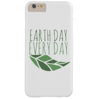 Earth Day Every Day Barely There iPhone 6 Plus Case