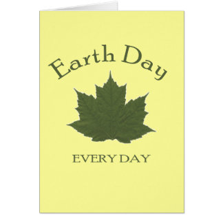 Earth Day Every Day Greeting Card