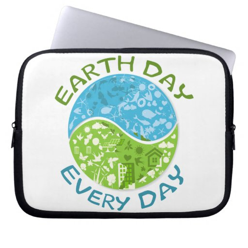 Earth Day Every Day Computer Sleeves