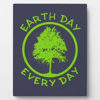 Earth Day Every Day Plaque