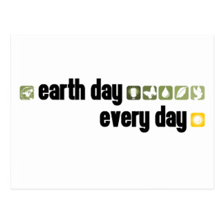 Earth Day Every Day Post Card