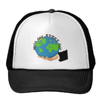 Earth Day Every Day T-shirts and Gifts Hat