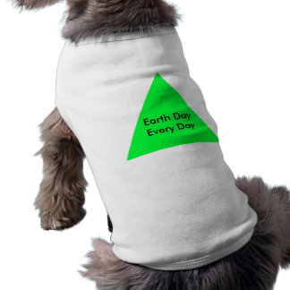 Earth Day Every Day The MUSEUM Zazzle Gifts Dog Tee