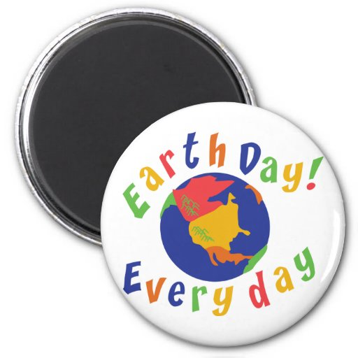 Earth Day Everyday Refrigerator Magnets
