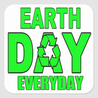 Earth Day Everyday Square Sticker