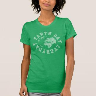 Earth Day Everyday Tshirt