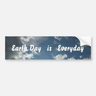 Earth Day is Everyday Bumpersticker Bumper Sticker