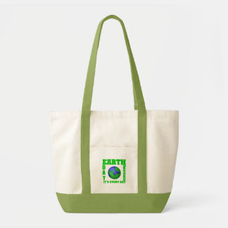 Earth Day It's Every Day Canvas Bag