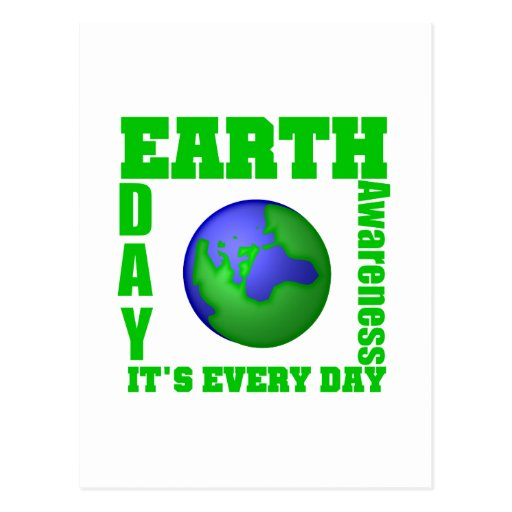 Earth Day It's Every Day Post Cards