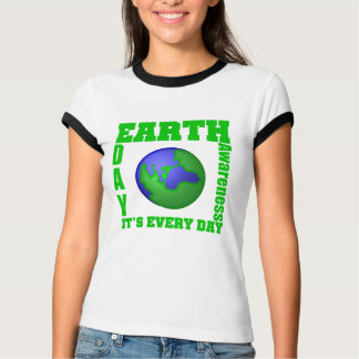 Earth Day It's Every Day Tee Shirts