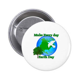 Earth day Make Every Day Earth Day 3D graphic Pins