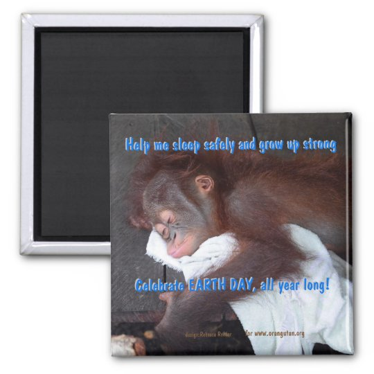 Earth Day Save the Wildlife Orangutan Baby Square Magnet