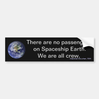 Earth Day: We are all crew on Spaceship Earth Bumper Sticker