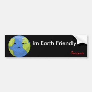 earth friendly sticker bumper sticker