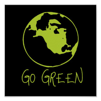 EARTH - GO GREEN POSTER