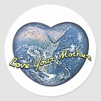 Earth Heart: Love Your Mother Round Sticker