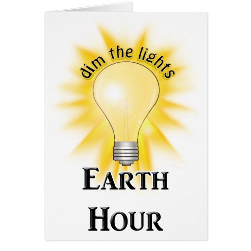 Earth Hour Greeting Cards