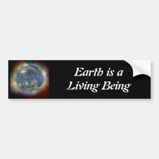 Earth is a Living Being Car Bumper Sticker
