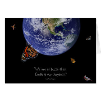Earth is our chrysalis. card