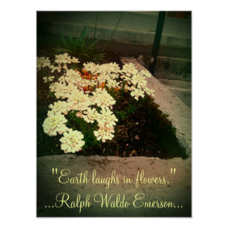 Earth Laughs in Flowers Poster