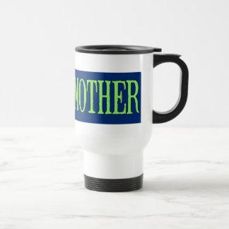 Earth=Mother Travel Mug