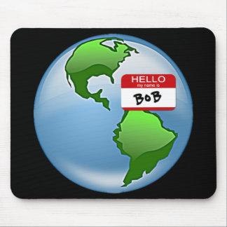 Earth Named Bob Mousepads