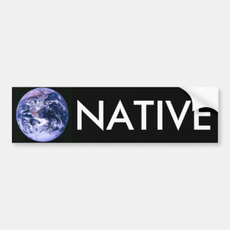 Earth Native Bumper Sticker