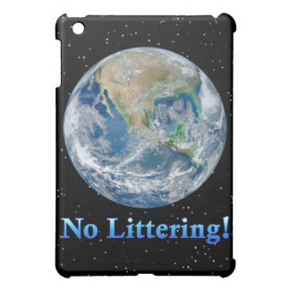 Earth No Littering - Multiple Products Cover For The iPad Mini
