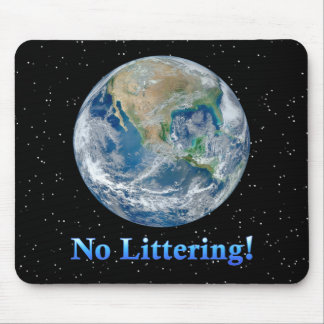 Earth No Littering - Multiple Products Mousepad