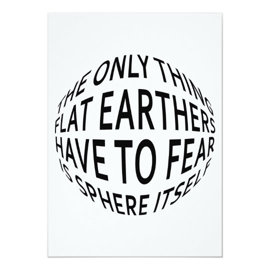 Earth Not Flat Card