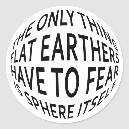 Earth Not Flat Classic Round Sticker