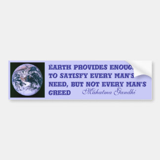 Earth provides bumper sticker
