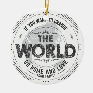 earth quote ceramic ornament