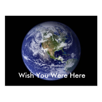 Earth, Wish You Were Here Postcard