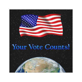 Earth with Stars - Your Vote Counts - Canvas Print