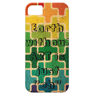 Earth Without Art iPhone 5 Case