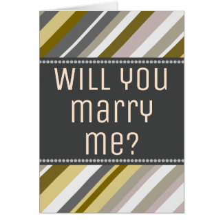 """Earthy, Rustic """"Will you marry me?"""" Card"""