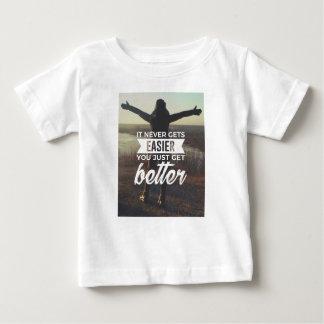 Easier Stronger Better Baby T-Shirt