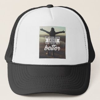 Easier Stronger Better Trucker Hat