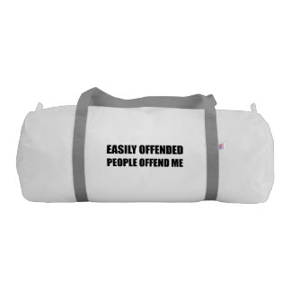 Easily Offended People Offend Me Gym Bag