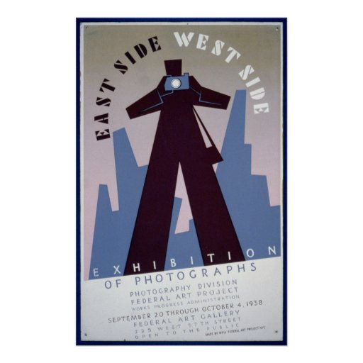 East Side West Side Exhibition of Photographs WPA Print