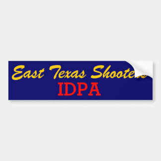 East Texas IDPA bumper sticker
