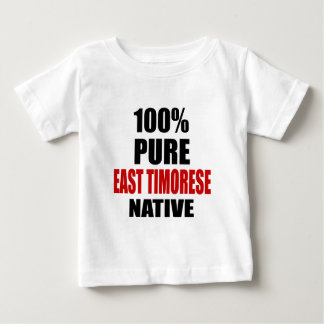 EAST TIMORESE NATIVE BABY T-Shirt
