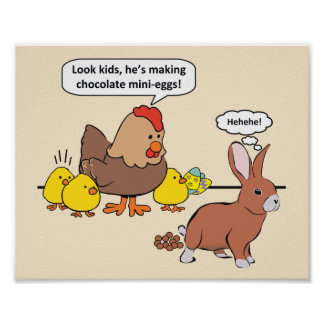 Easter Bunny Chocolate Eggs Humour Poster
