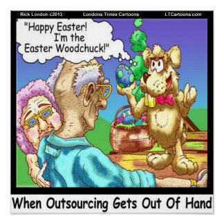 Easter Bunny Outsourcing Funny Poster Print