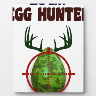 Easter expert Hunter, egg deer target shooter, fun Plaque