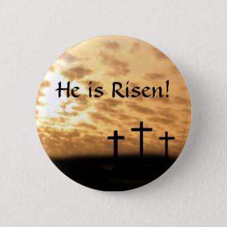 "Easter ""He is Risen"" button, Crosses and Sunset 6 Cm Round Badge"