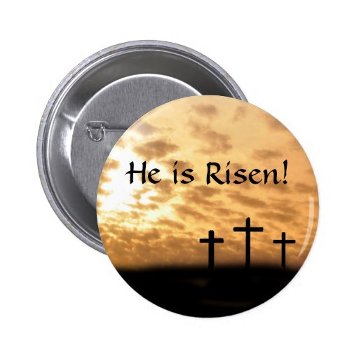 """Easter """"He is Risen"""" button, Crosses and Sunset"""
